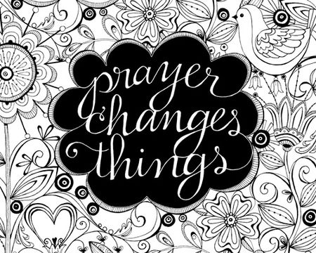 Prayer changes things art print